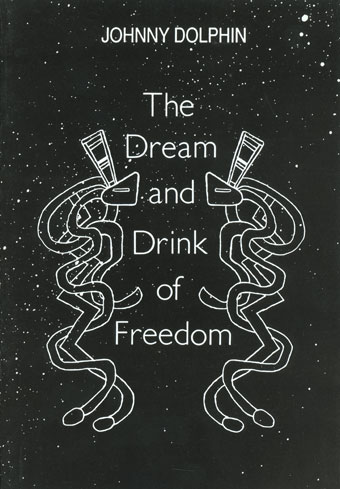 The Dream and Drink of Freedom