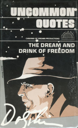 Uncommon Quotes: The Dream and Drink