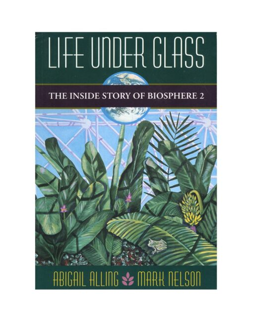 Life Under Glass
