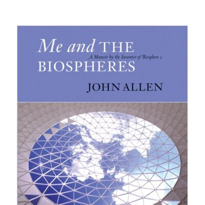 Me and the Biospheres