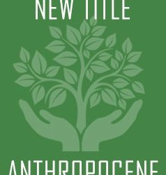 Just Released: The Anthropocene