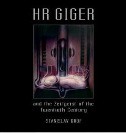 HR Giger and the Zeitgeist of the Twentieth Century | Stanislav Grof