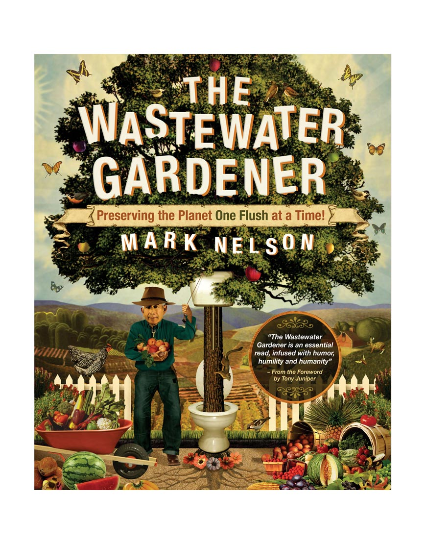The Wastewater Gardener   Synergetic Press