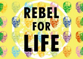 Extinction Rebellion: Rebel for Life