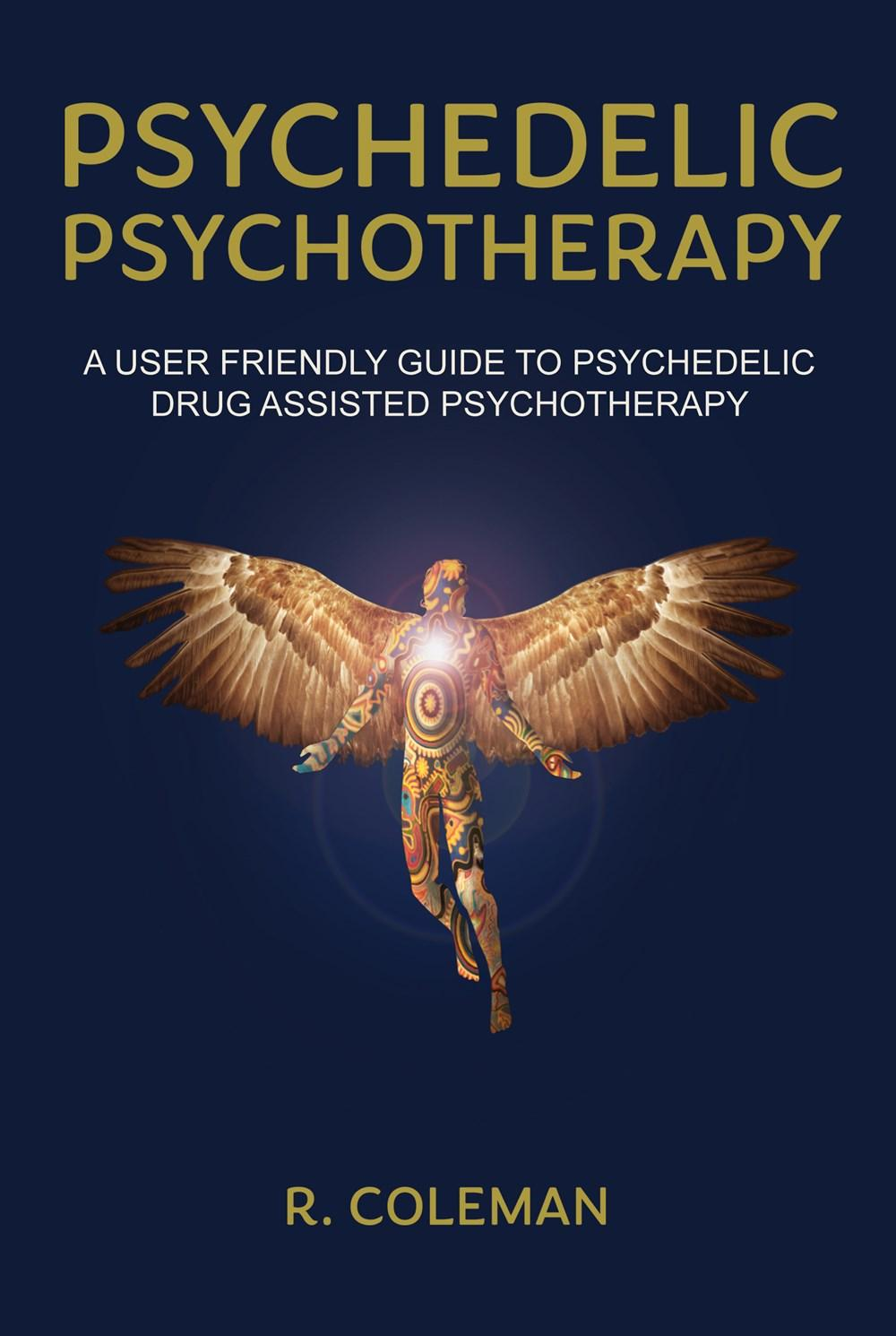 Psychedelic Psychotherapy